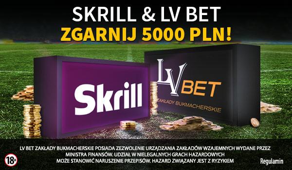 Promocja Skrill & LV BET trwa cały czerwiec!
